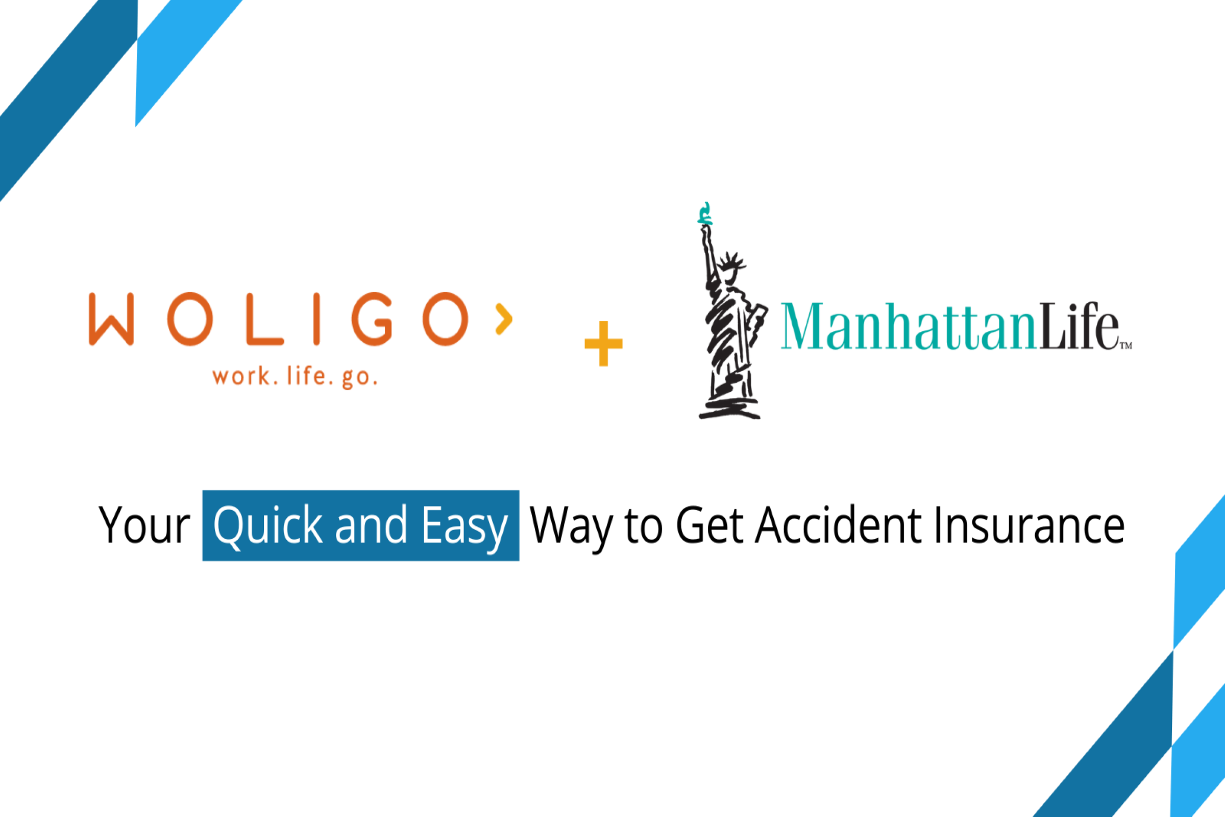 You are currently viewing Woligo Partners with ManhattanLife to Provide Accident Insurance Small Business Owners